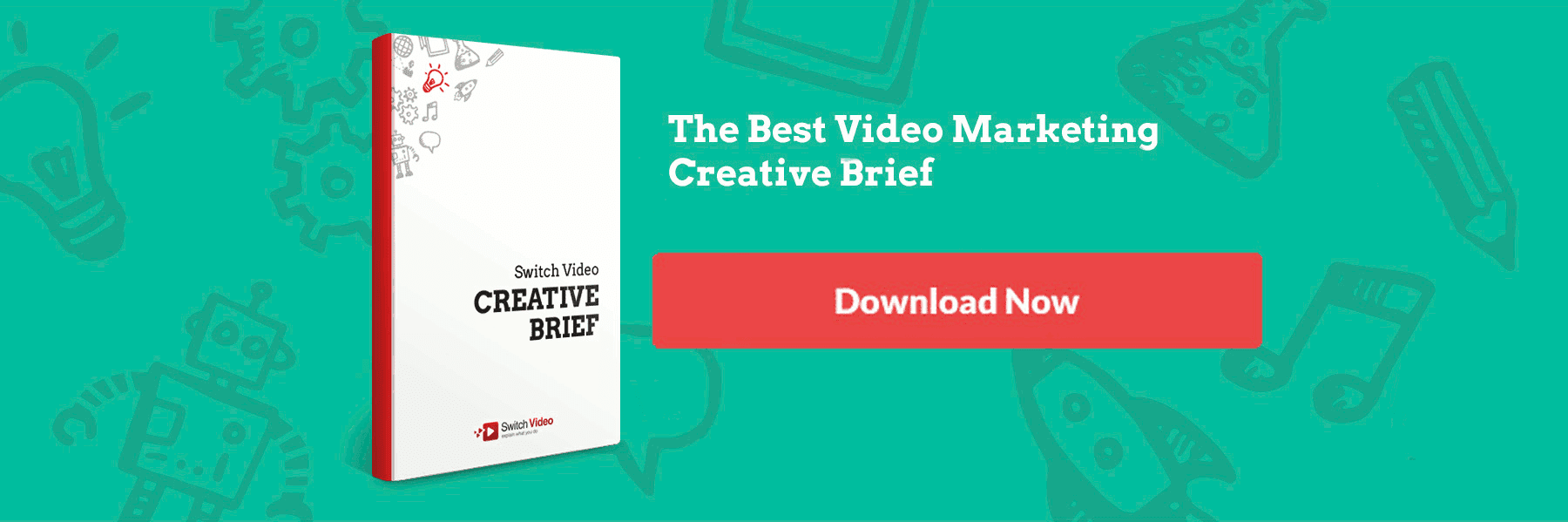 Video Marketing Creative Brief, Switch Video